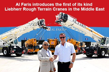 Al Faris introduces the first of its kind Cranes in the Middle East